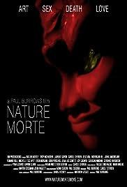 Nature Morte(2006) Poster - Movie Forum, Cast, Reviews