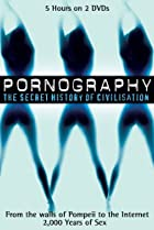 Image of Pornography: A Secret History of Civilisation