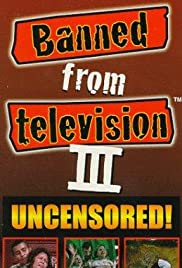 Banned from Television III Poster