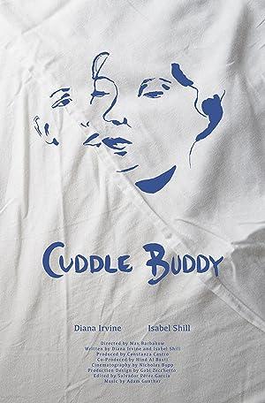 Cuddle Buddy (2017)