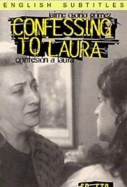 Confesión a Laura Poster