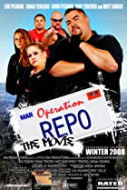 Image of Operation Repo: The Movie