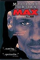 Michael Jordan to the Max (2000) Poster