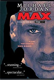 Michael Jordan to the Max (2000) Poster - Movie Forum, Cast, Reviews