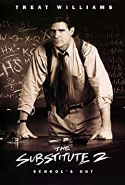 The Substitute 2: School's Out (1998) Poster - Movie Forum, Cast, Reviews