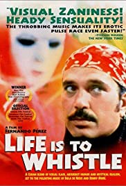 Life is to Whistle Poster