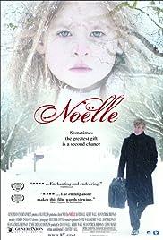 Noëlle(2007) Poster - Movie Forum, Cast, Reviews