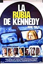 Image of La Rubia de Kennedy