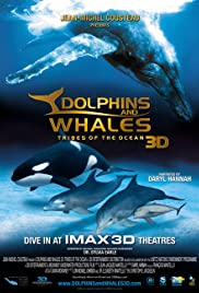 Dolphins and Whales 3D: Tribes of the Ocean (2008) Poster - Movie Forum, Cast, Reviews
