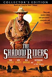 The Shadow Riders (1982) Poster - Movie Forum, Cast, Reviews