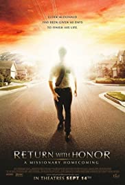 Return with Honor: A Missionary Homecoming (2006) - IMDb