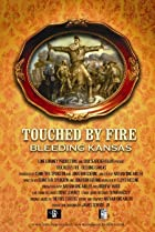 Image of Touched by Fire: Bleeding Kansas