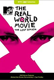 The Real World Movie: The Lost Season (2002) Poster - TV Show Forum, Cast, Reviews