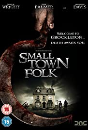 Small Town Folk (2007) Poster - Movie Forum, Cast, Reviews