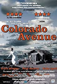Colorado Avenue (2007) Poster - Movie Forum, Cast, Reviews