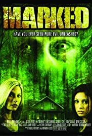 Marked (2007) Poster - Movie Forum, Cast, Reviews
