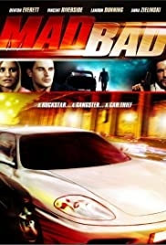 Mad Bad (2007) Poster - Movie Forum, Cast, Reviews