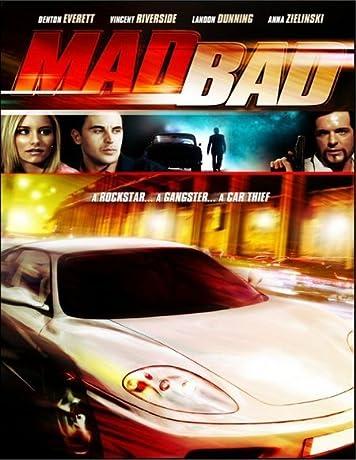 Mad Bad (2007)