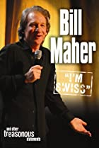 Image of Bill Maher: I'm Swiss