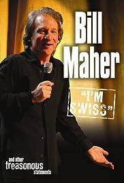 Bill Maher: I'm Swiss Poster