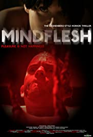 MindFlesh (2008) Poster - Movie Forum, Cast, Reviews