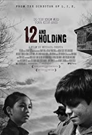 12 and Holding (2005) Poster - Movie Forum, Cast, Reviews