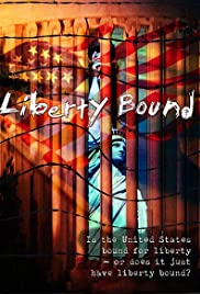 Liberty Bound Poster