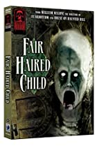 Image of Masters of Horror: The Fair Haired Child