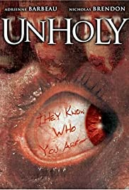 Unholy (2007) Poster - Movie Forum, Cast, Reviews