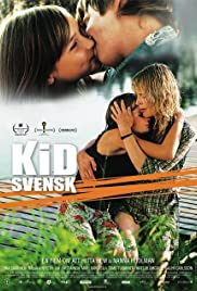 Kid Svensk (2007) Poster - Movie Forum, Cast, Reviews