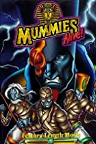 Image of Mummies Alive! The Legend Begins