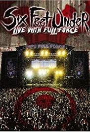 Six Feet Under: Live with Full Force Poster
