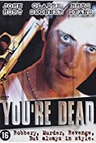 Image of You're Dead...
