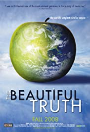 The Beautiful Truth (2008) Poster - Movie Forum, Cast, Reviews