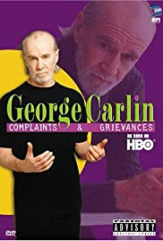 George Carlin: Complaints & Grievances (2001) Poster - TV Show Forum, Cast, Reviews