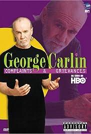 George Carlin: Complaints & Grievances(2001) Poster - TV Show Forum, Cast, Reviews