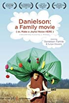 Image of Danielson: A Family Movie (or, Make a Joyful Noise Here)