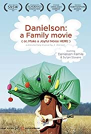 Danielson: A Family Movie (or, Make a Joyful Noise Here) (2006) Poster - Movie Forum, Cast, Reviews