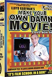 Make Your Own Damn Movie! (2005) Poster - Movie Forum, Cast, Reviews