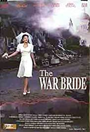 War Bride (2001) Poster - Movie Forum, Cast, Reviews