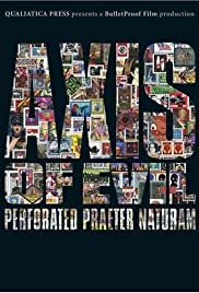 Axis of Evil: Perforated Praeter Naturam Poster