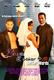 Love... & Other 4 Letter Words (2007) Poster - Movie Forum, Cast, Reviews