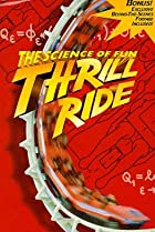 Image of Thrill Ride: The Science of Fun