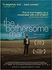 The Bothersome Man (2006)