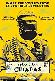 A Place Called Chiapas Poster