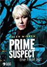 """""""Prime Suspect: The Final Act"""""""