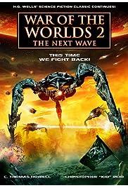 Watch Movie War of the Worlds 2: The Next Wave (2008)