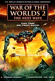 War of the Worlds 2: The Next Wave (2008) Poster - Movie Forum, Cast, Reviews