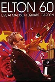 Happy Birthday Elton! From Madison Square Garden, New York (2007) Poster - Movie Forum, Cast, Reviews