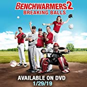 The Benchwarmers 2: Breaking Balls